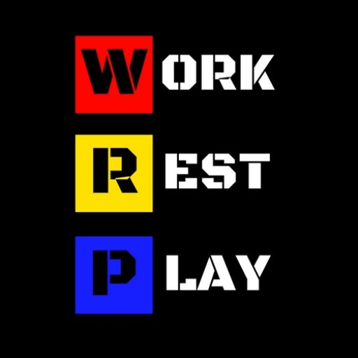 Work Rest Play